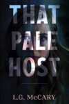 That Pale Host, L. G. McCary