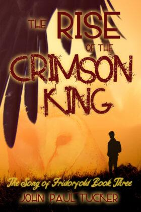 The Rise of the Crimson King, John Paul Tucker