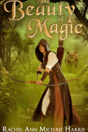 The Beauty of Magic, Rachel Ann Michael Harris
